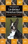 Le Docteur Héraclius Gloss et autres histoires de fous par Maupassant