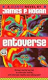 Entoverse (034537942X) by Hogan, James P.