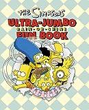 The Simpsons Ultra-Jumbo Rain-Or-Shine Fun Book (0007234139) by Groening, Matt