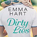 Dirty Lies: Burke Brothers, Book 3 Audiobook by Emma Hart Narrated by Lidia Dornet, Iggy Toma