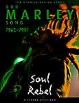 Bob Marley: Soul Rebel: The Stories B...