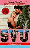 His Secret Past (Sweet Valley University(R)) (055356708X) by Pascal, Francine