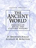 The Ancient World: Readings in Social and Cultural History (2nd Edition) (0130912506) by Nagle, D. Brendan