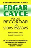 img - for Edgar Cayce Puedes recordar tus vidas pasadas/ Edgar Cayce You Can Remember Your Past Lives (Spanish Edition) book / textbook / text book