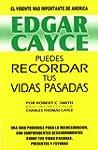 Edgar Cayce Puedes recordar tus vidas...