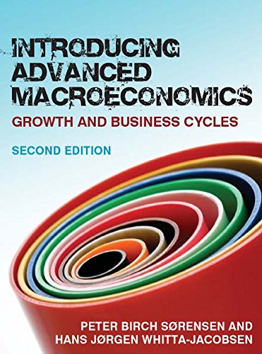 Introducing advanced macroeconomics: growth and business cycles (Economia e discipline aziendali)