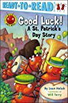 Good Luck!: A St. Patrick's Day Story (Ant Hill)