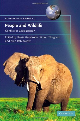 People and Wildlife, Conflict or Co-existence?...