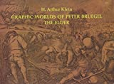 img - for Graphic Worlds of Peter Bruegel the Elder book / textbook / text book