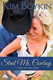 Steal Me, Cowboy (Copper Mountain Rodeo)