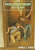 Encyclopedia Brown Gets His Man (0525678034) by Sobol, Donald J.