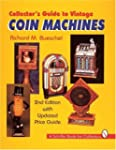 Collector's Guide to Vintage Coin Mac...