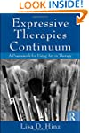 Expressive Therapies Continuum: A Fra...
