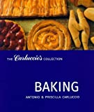 Antonio Carluccio Baking (Carluccio's Collection)