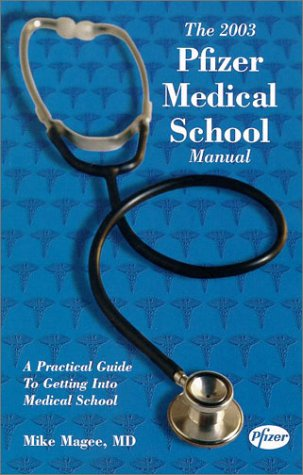 2003 Pfizer Medical School Manual, MIKE MAGEE