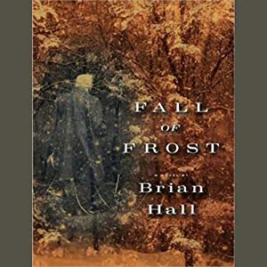 Fall of Frost | [Brian Hall]