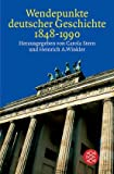 img - for Wendepunkte deutscher Geschichte 1848 - 1990. book / textbook / text book