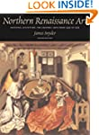 Northern Renaissance Art: Painting, S...