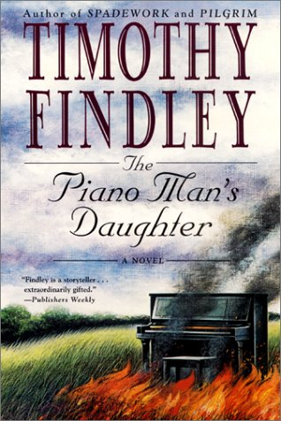 The Piano Man's Daughter, Timothy Findley