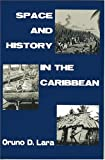 img - for Space And History in the Caribbean book / textbook / text book