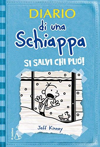 Diario di una Schiappa Si salvi chi può Il Castoro bambini PDF