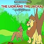 The Lion and the Jackal | Rahul Garg