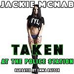 Taken at the Police Station | Jackie McNab