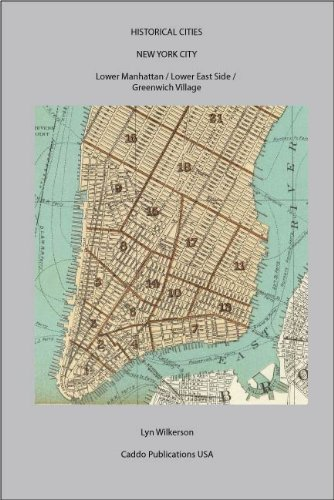 Historical Cities-New York City (Lower Manhattan/Lower East Side/Greenwich Village)