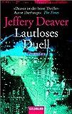 Lautloses Duell: Roman - Jeffery Deaver
