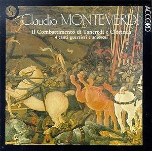 - Monteverdi: Il Combattimento di Tancredi e Clorinda