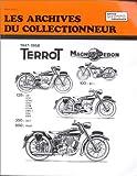 Archives du Collectionneur N�103 : Terrot-Magnat Debon 100-125-350 et 500
