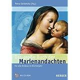 """Das gro�e Buch der Marienandachten: F�r alle Anl�sse im Kirchenjahrvon """"Petra Gaidetzka"""""""