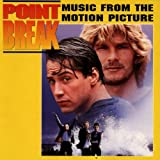 Point Break: Music From The Motion Picture ~ Mark Isham