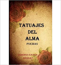 Tatuajes del Alma: Poemas de Amor (Paperback)(Spanish) - Common: By