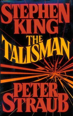The Talisman, STEPHEN KING, PETER STRAUB