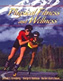 img - for Physical Fitness and Wellness (2nd Edition) by Greenberg Jerold S. Greenberg Jerrold S. Oakes Barbee Myers (1997-12-24) Paperback book / textbook / text book