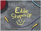 img - for Eddie Shapes Up [Hardcover] [2011] (Author) Ed Koch, Pat Koch Thaler, Zagat Survey, Jonathan Hoefer, President Bill Clinton book / textbook / text book