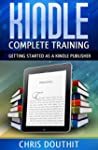 Kindle Complete Training: Getting Sta...
