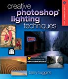 Creative Photoshop Lighting Techniques, Revised and Updated
