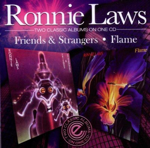 Ronnie Laws - Friends & Strangers / Flame - Zortam Music