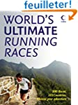 World's Ultimate Running Races: 500 R...