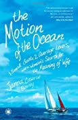 The Motion of the Ocean: 1 Small Boat, 2 Average Lovers, and a Woman's Search for the Meaning of Wife: Janna Cawrse Esarey: 9781416589082: Amazon.com: Books