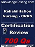 img - for Rehabilitation Nursing (CRRN) Review (Certification in Rehabilitation Nursing Book 1) book / textbook / text book