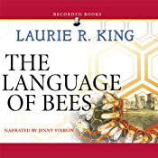 The Language of Bees: A Novel of Suspense Featuring Mary Russell and Sherlock Holmes | [Laurie R. King]