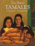 Too Many Tamales[ TOO MANY TAMALES ] by Soto, Gary (Author) Sep-15-93[ Hardcover ]