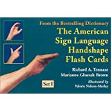 The American Sign Language Handshape Flash Cards Set I by Richard A. Tennant, Marianne Gluszak Brown and Valerie Nelson-Metlay