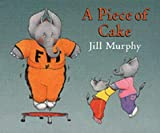 Jill Murphy A Piece of Cake (Large Family)