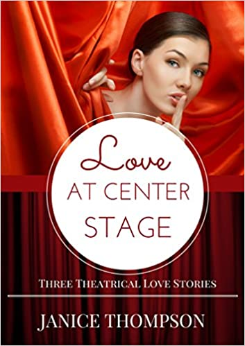 Love at Center Stage: Three Theatrical Love Stories