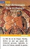 echange, troc Collectif - Petit dictionnaire de mythologie