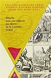 img - for Espa a ante sus cr ticos: las claves de la Leyenda Negra. (Spanish Edition) book / textbook / text book
